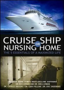 Cruise Ship Or Nursing Home The Essentials Of A Maximized Life - Living on cruise ship