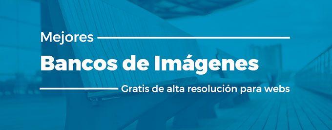 Bancos de imágenes gratuitas en alta resolucion para web