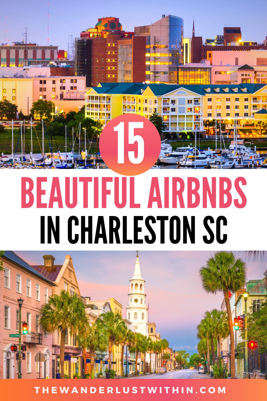 15 Best Airbnbs In Charleston SC (Beach Houses, Ma