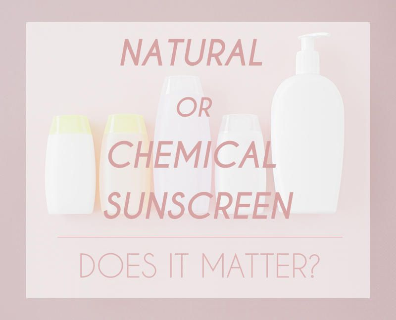 With Recent Controversies About The Safety And Effectiveness Of Both Natural And Chemical Beauty Products We As Chemical Sunscreen Sunscreen Natural Sunscreen