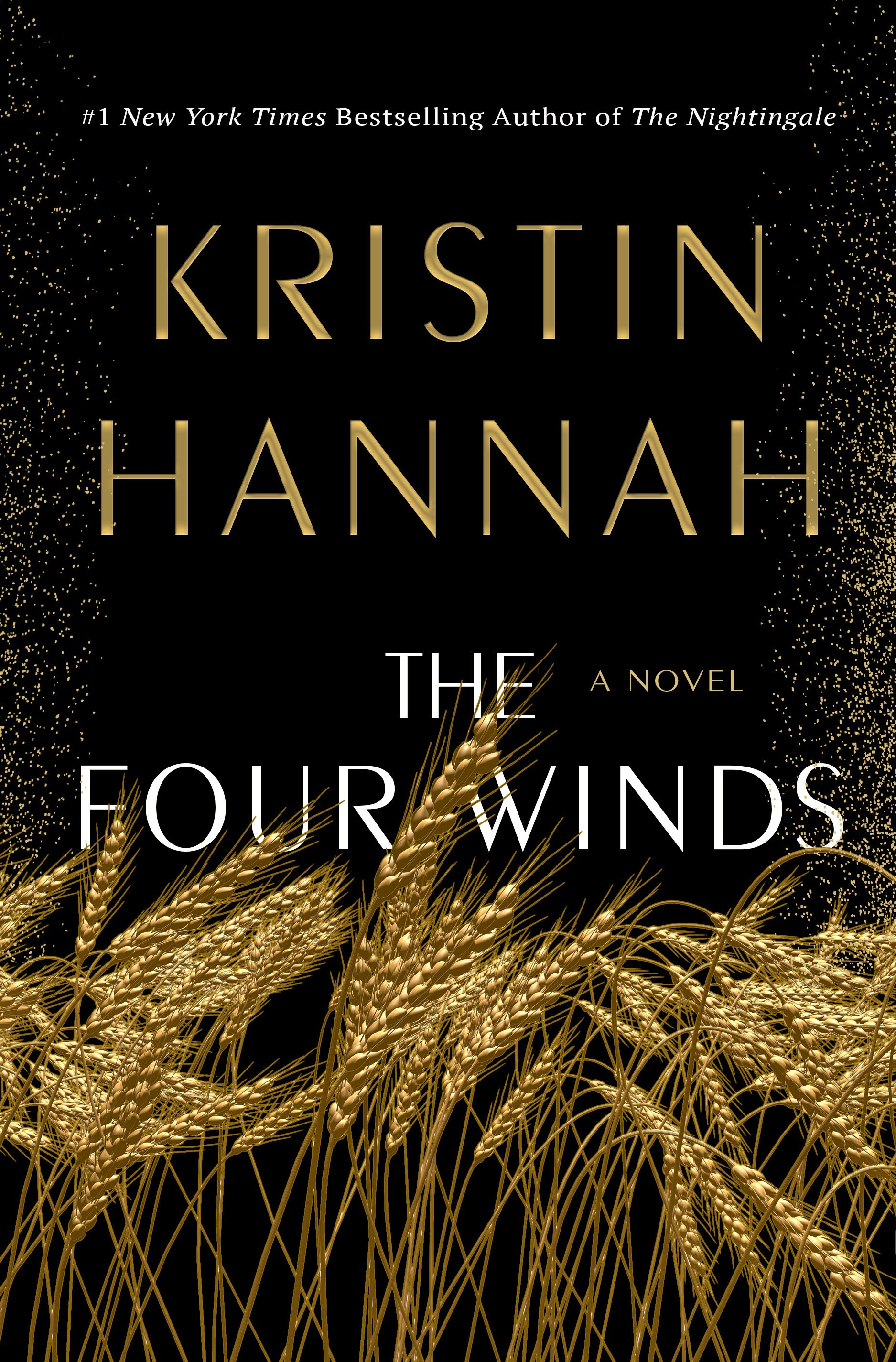 Best New Fiction 2021 Historical Fiction 2021. The Four Winds by Kristin Hannah. From
