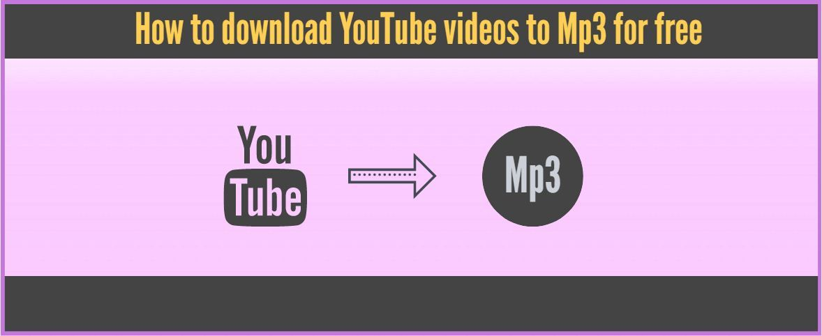 How To Download Youtube Video To Mp3 For Free Youtube Videos Video Mp3