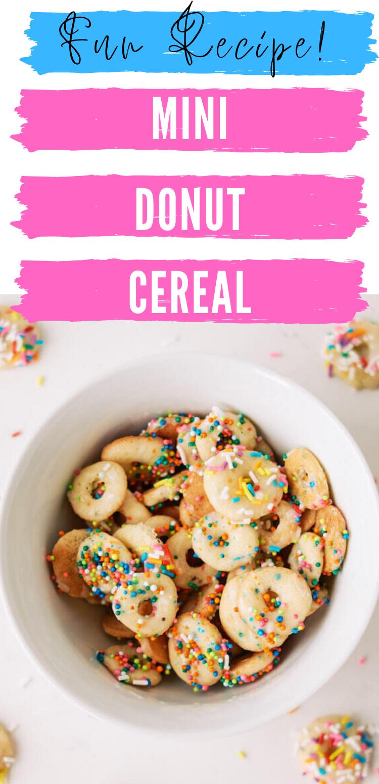 Mini Donut Cereal Recipe Mini Donut Recipes Mini Donuts Cereal Recipes