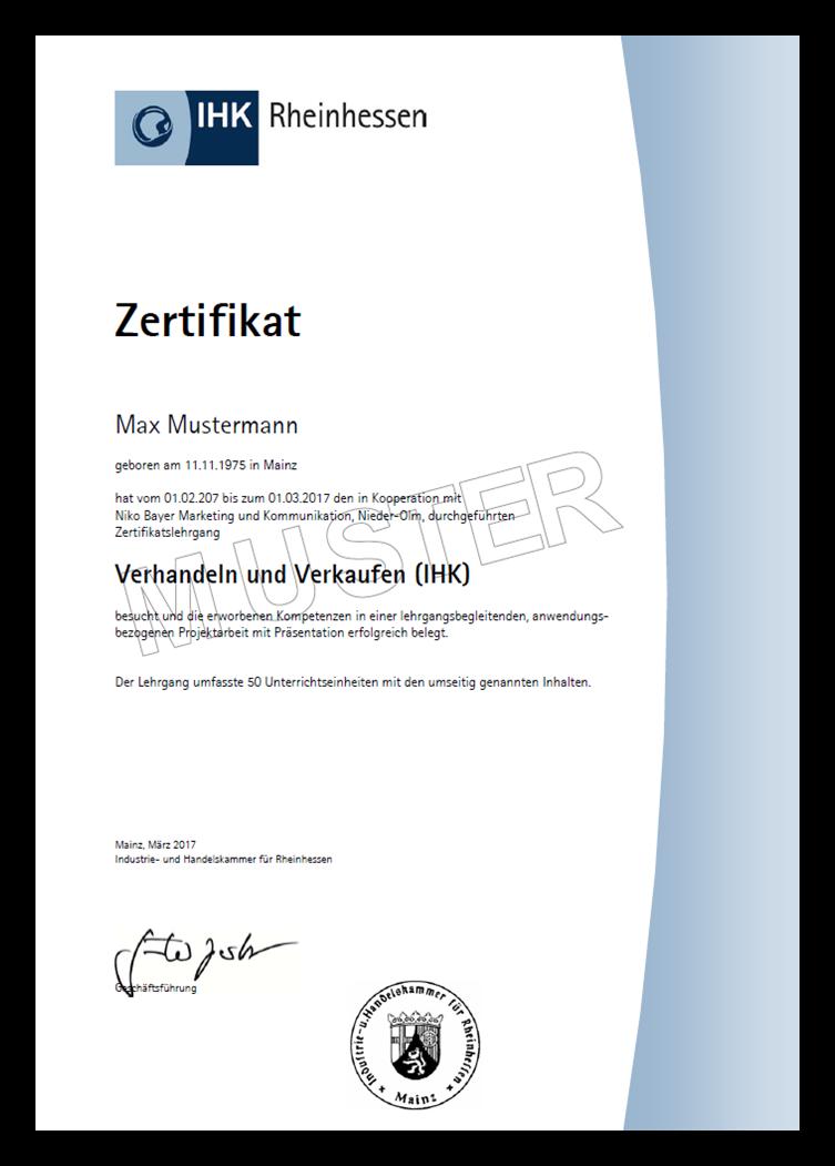 Muster Eines Ihk Zertifikates Aus Der Kooperation Mit Niko Bayer Fur Lehrgange Bzw Weiterbildungsprogramme Bzw Seminarmodule Weiterbildung Zertifikat Bildung