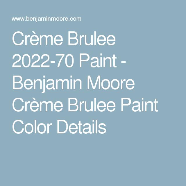 Crème Brulee 2022-70 Paint - Benjamin Moore Crème Brulee..