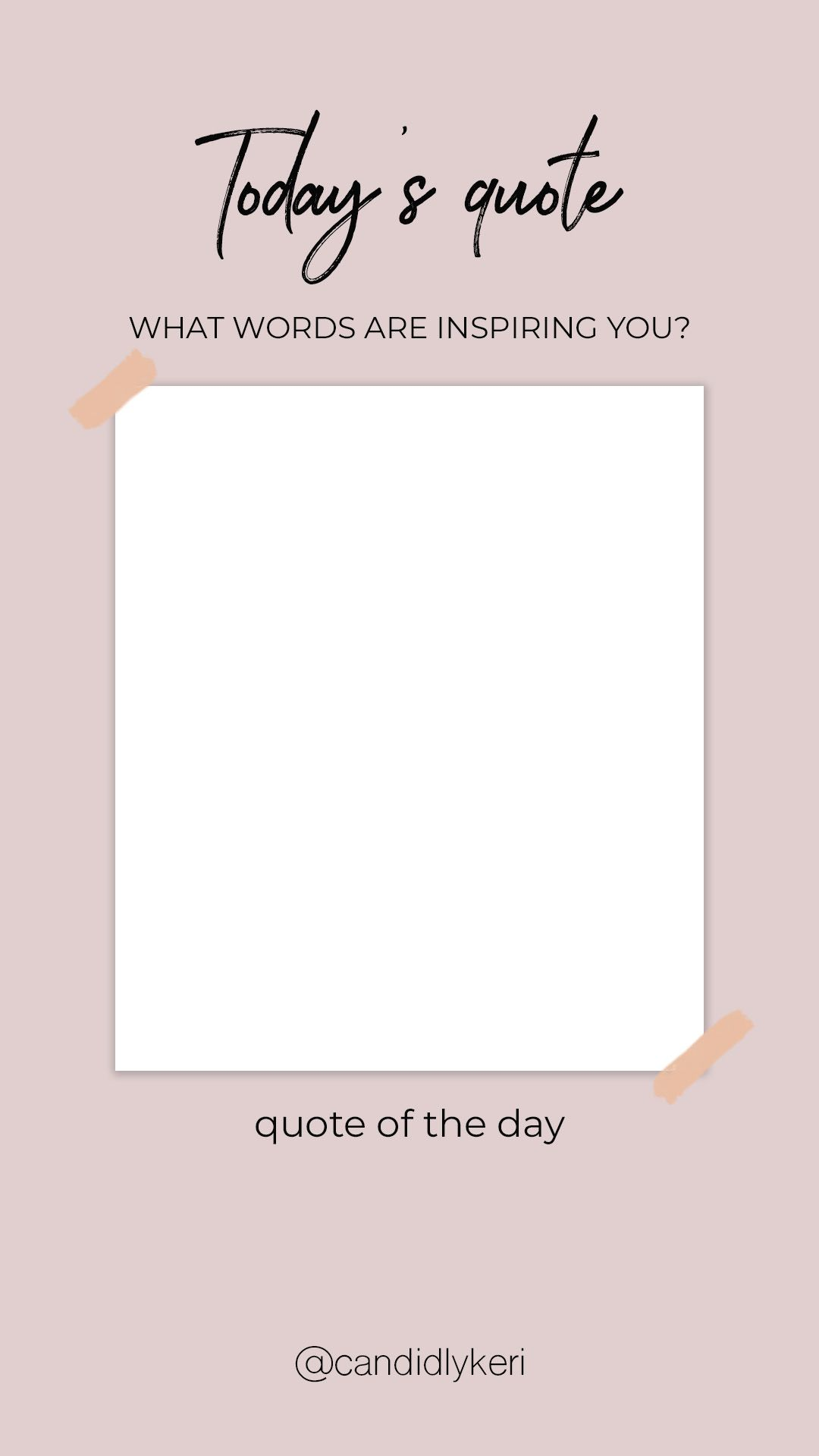 Todays Quote Instagram Template for your Instagram Stories free on