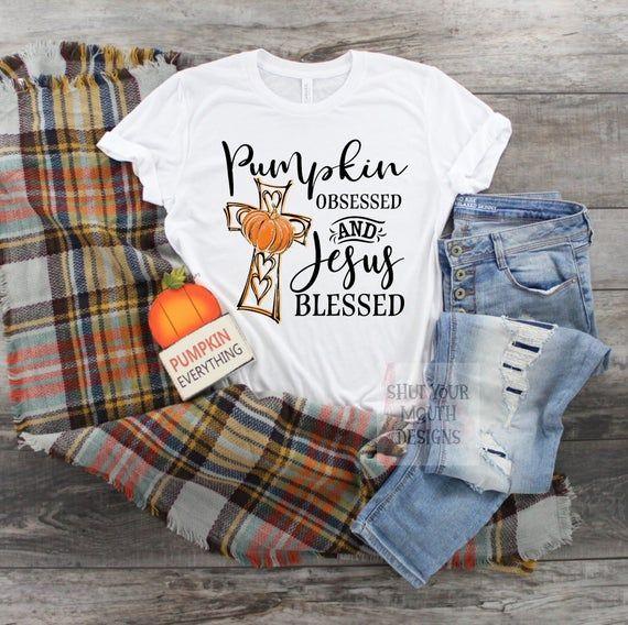 Women Fall Shirt, Pumpkin Shirt, Jesus Blessed Shirt, Pumpkin Patch, Cute Fall Shirt, Religious Shirt, Pumpkin Obsessed #pumpkinpatchoutfitwomen