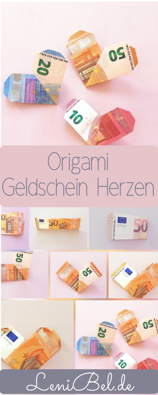 DIY Origami Geldschein Herzen falten. Das perfekte Geschenk zur Hochzeit oder zum Geburtstag. Hier geht es zur Anleitung: lenibel.de #origamianleitungen