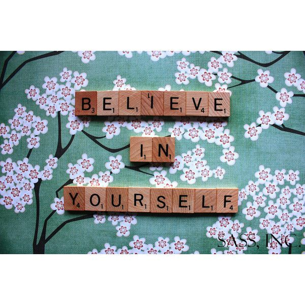 8x10 fine art photo print - Believe In Yourself - inspirational quote ($25) ❤ liked on Polyvore