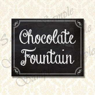 Printable Chocolate Fountain Sign Diy Chalkboard By Jusprintables Chocolate Fountains Chalkboard Party Party Signs