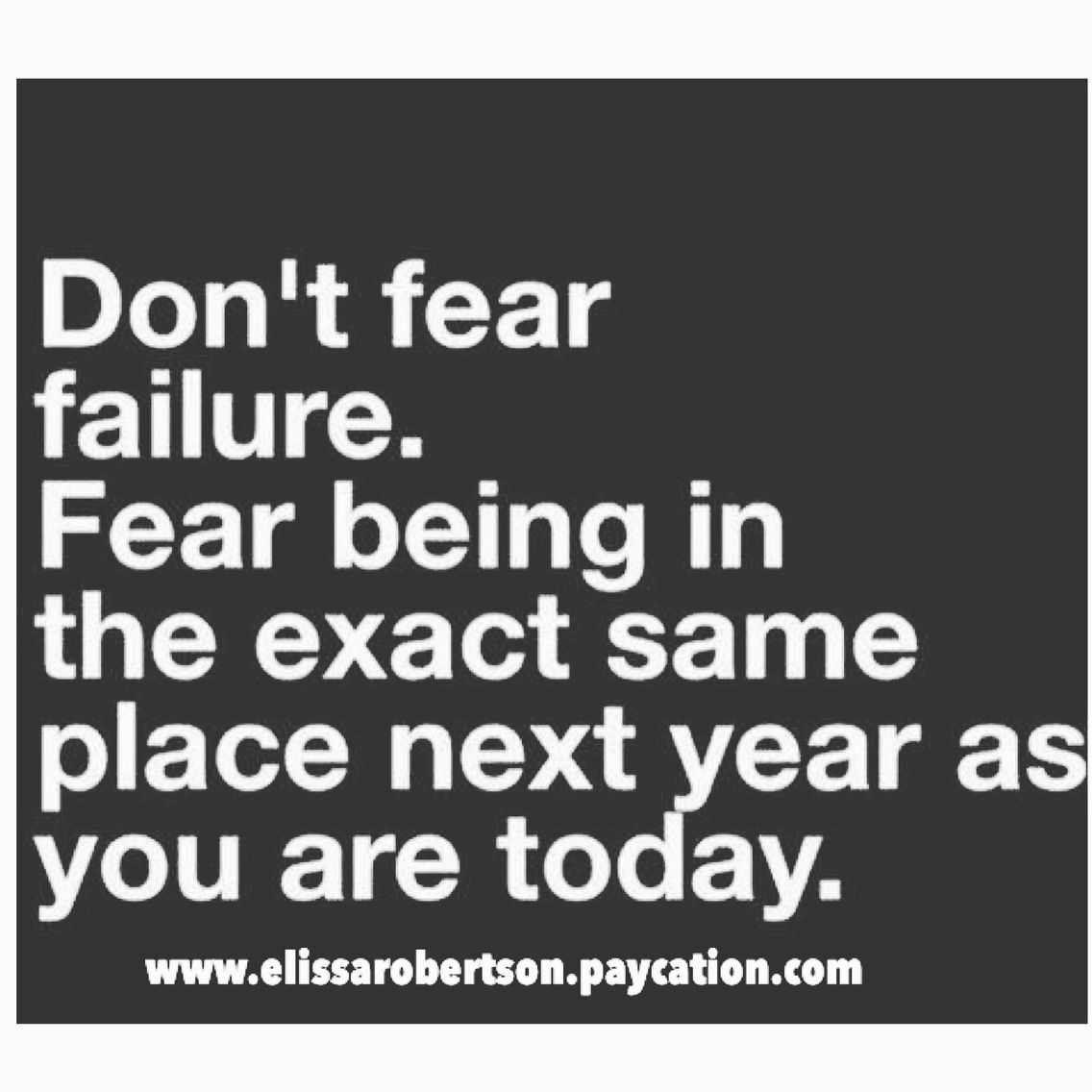 Inspirational Quotes About Failure: Best 25+ Fear Of Failure Quotes Ideas On Pinterest