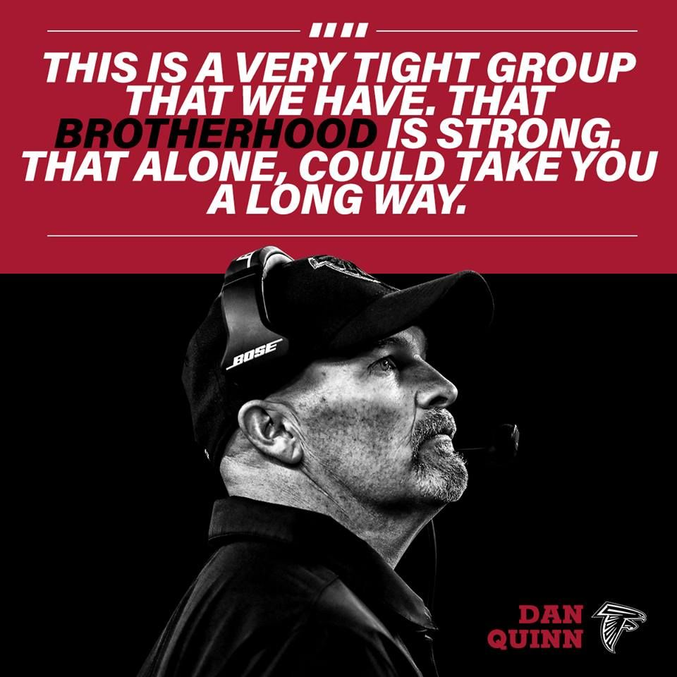 Dan Quinn Made It Clear That The Chemistry Of The Team Is A Big Reason For The Success Of Atlanta Falcons Atlanta Falcons Football Atlanta Falcons
