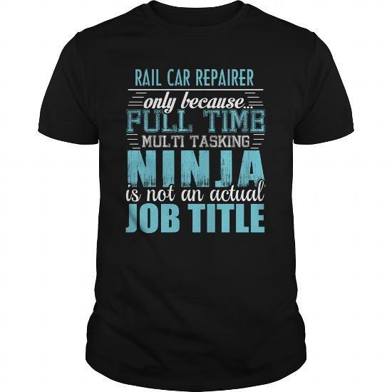 RAIL CAR REPAIRER Ninja T Shirts, Hoodies, Sweatshirts. CHECK PRICE ==► https://www.sunfrog.com/LifeStyle/RAIL-CAR-REPAIRER-Ninja-T-shirt-Black-Guys.html?41382