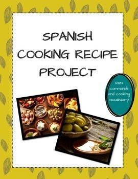 Spanish cooking recipe project commands food vocabulary spanish recipes forumfinder Choice Image