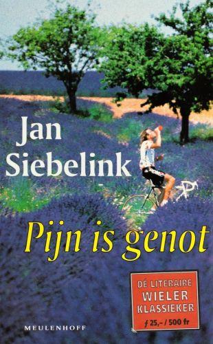 Pijn is genot - Jan Siebelink