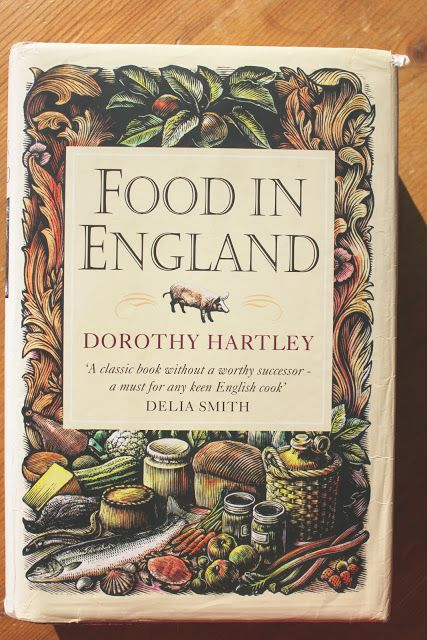 Food in england by dorothy hartley i must have this book my british food recipes forumfinder Choice Image