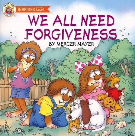 Books for Children: We All Need Forgiveness By Mercer Mayer