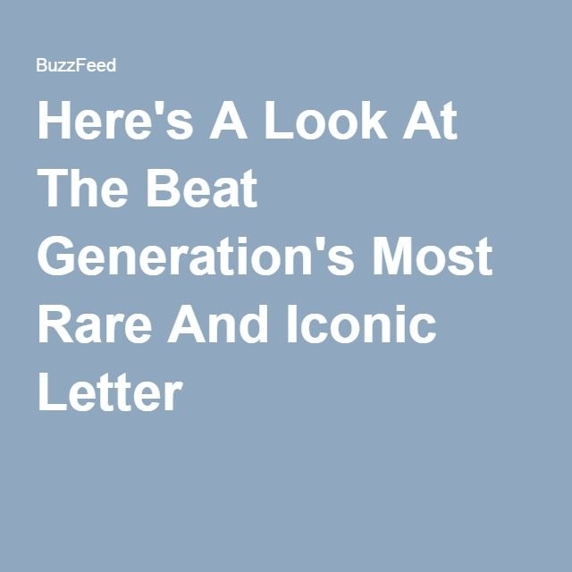 Here's A Look At The Beat Generation's Most Rare And Iconic Letter