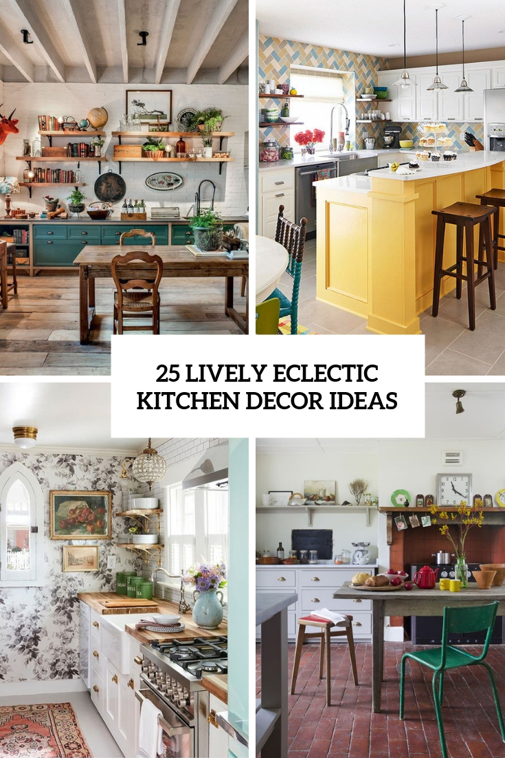 Lively Eclectic Kitchen Decor Ideas Cover Eclectic Kitchen