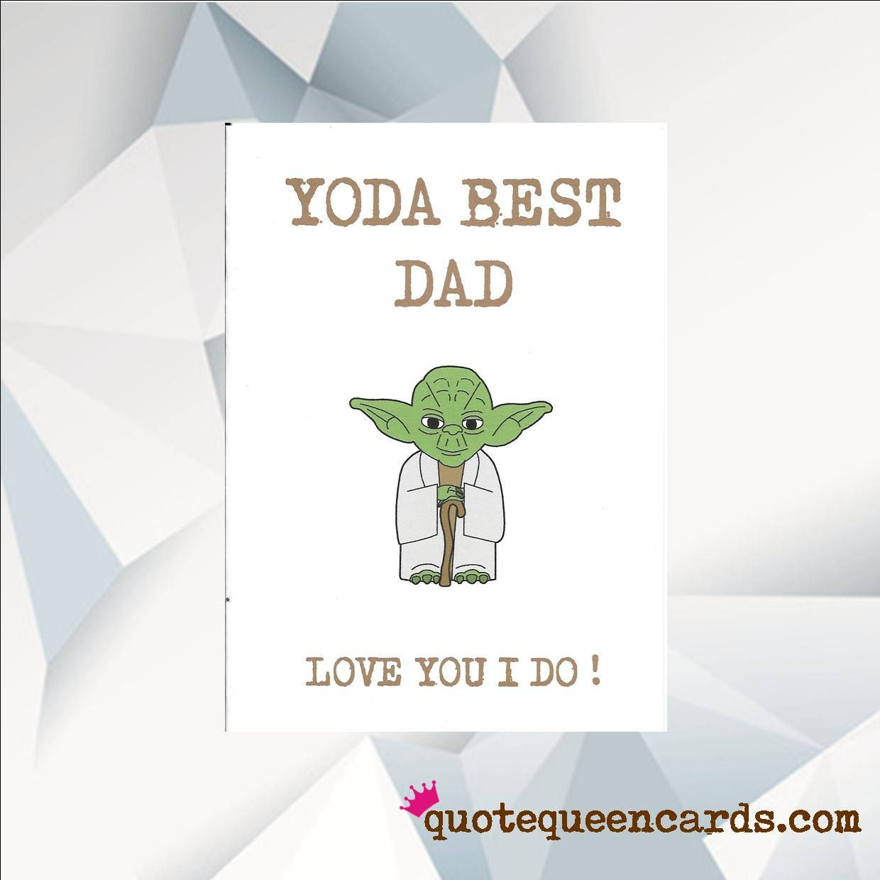 d8dda3b7d YODA BEST DAD Love You I Do / Star Wars, Yoda Card / humorous father's day  card, dad day card, funny dad card , Fathers day Handmade by  QuoteQueenCards on ...