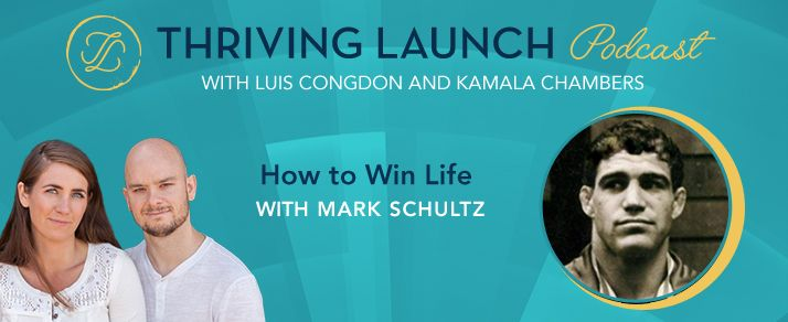 How to Win Life – Mark Schultz