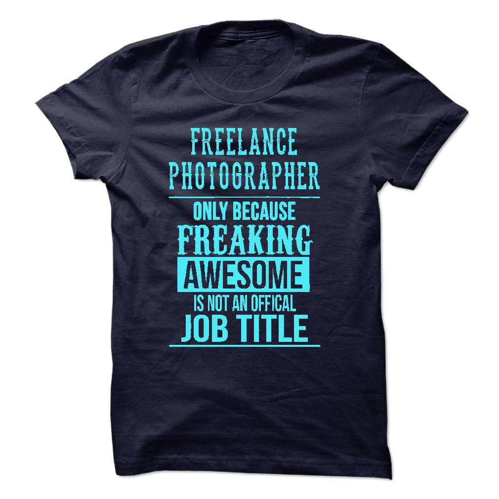 Freelance PhotographerFreelance Photographer only because freaking awesome is not an offical job titlephotography, photographer