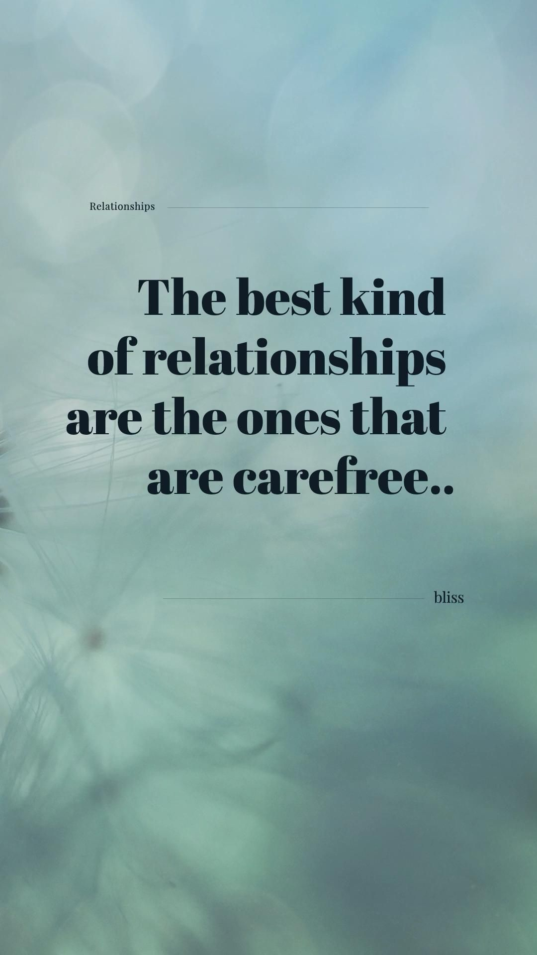 The Best Relationships Are The Ones Where You Can Be Yourself