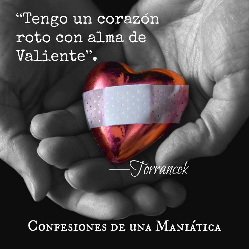 Poemas De Amor Con El Corazon Roto Tengo Un Corazon Roto Con El De Alma Valiente Torrancek