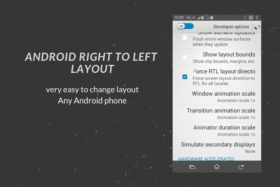 How To Force Android Right To Left Layout Any Smartphone Tech Updates Android Layout