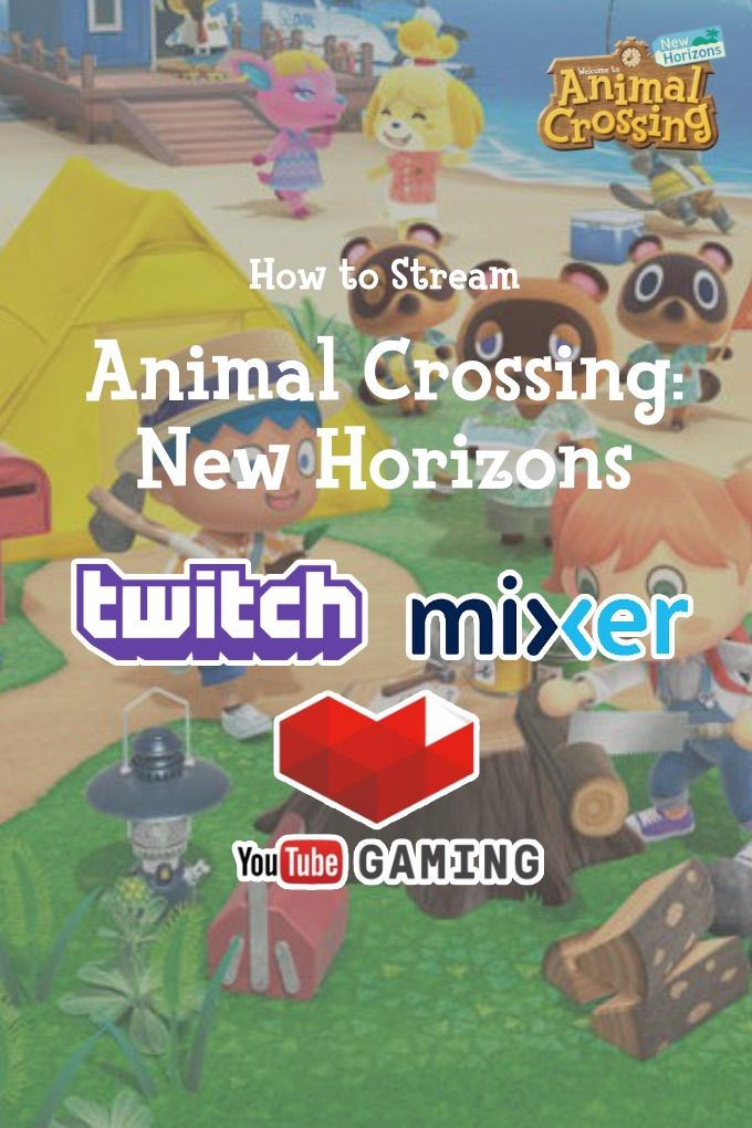 How to Stream Animal Crossing New Horizons to Twitch