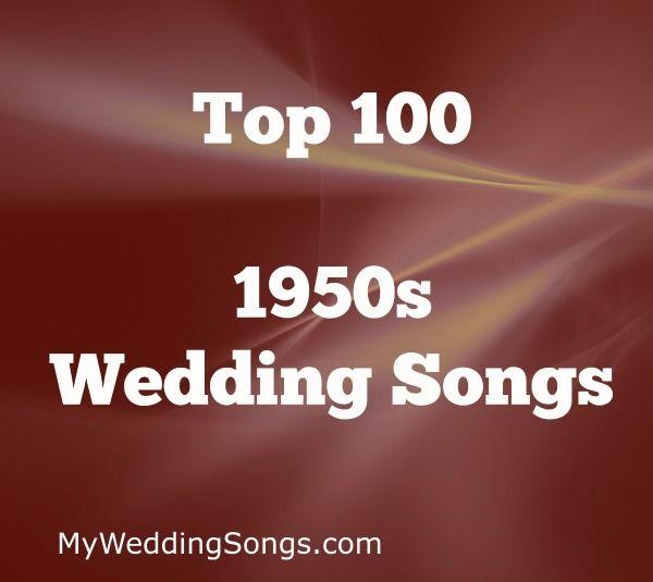 100 Best 1950s Songs For Weddings, 2020