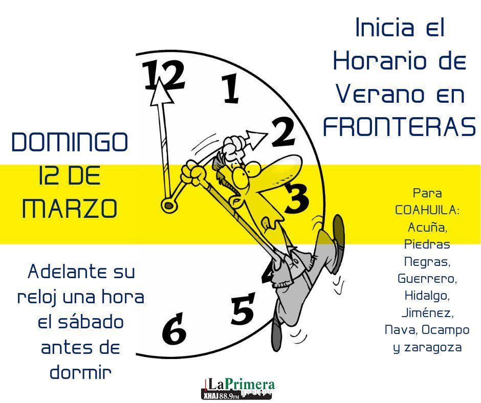 Pin De Diario De Coahuila En Infografías Horario De Verano Verano Coahuila