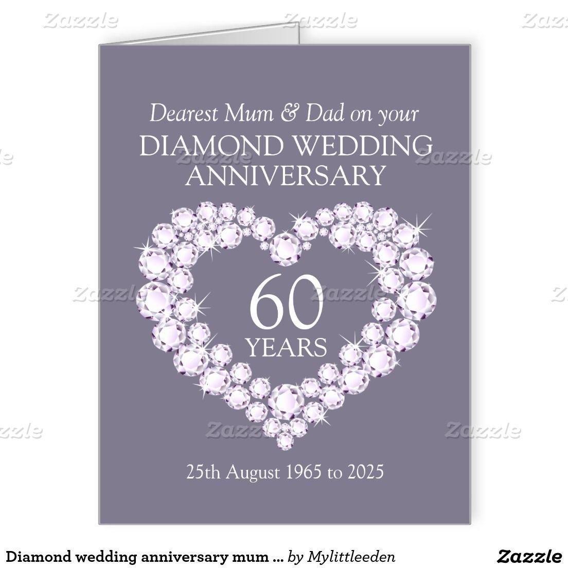 Diamond Wedding Anniversary Mum And Dad Card Zazzle Com Dad Cards Anniversary Cards Wedding Anniversary