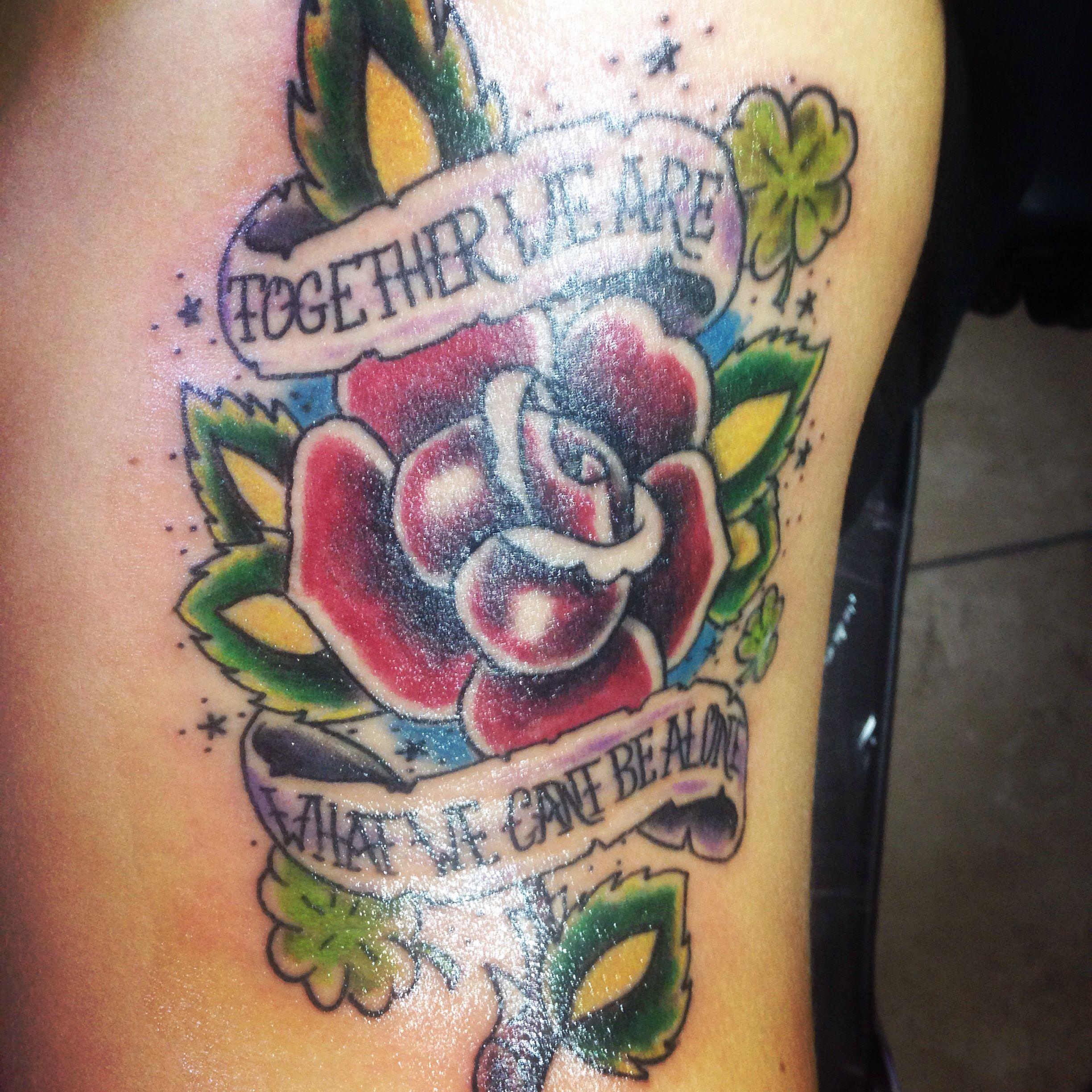 """""""Together we are what we can't be alone"""" tattoo"""