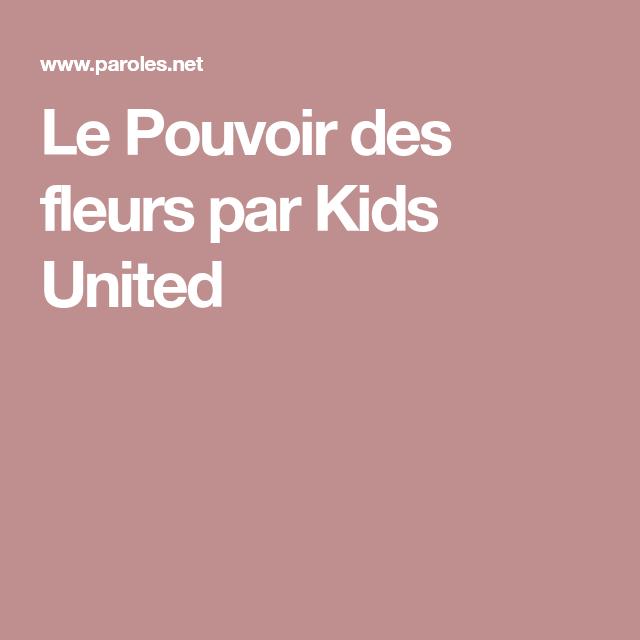 Le Pouvoir des fleurs par Kids United