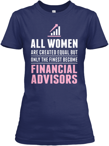 Limited Edition Financial Advisors Teespring
