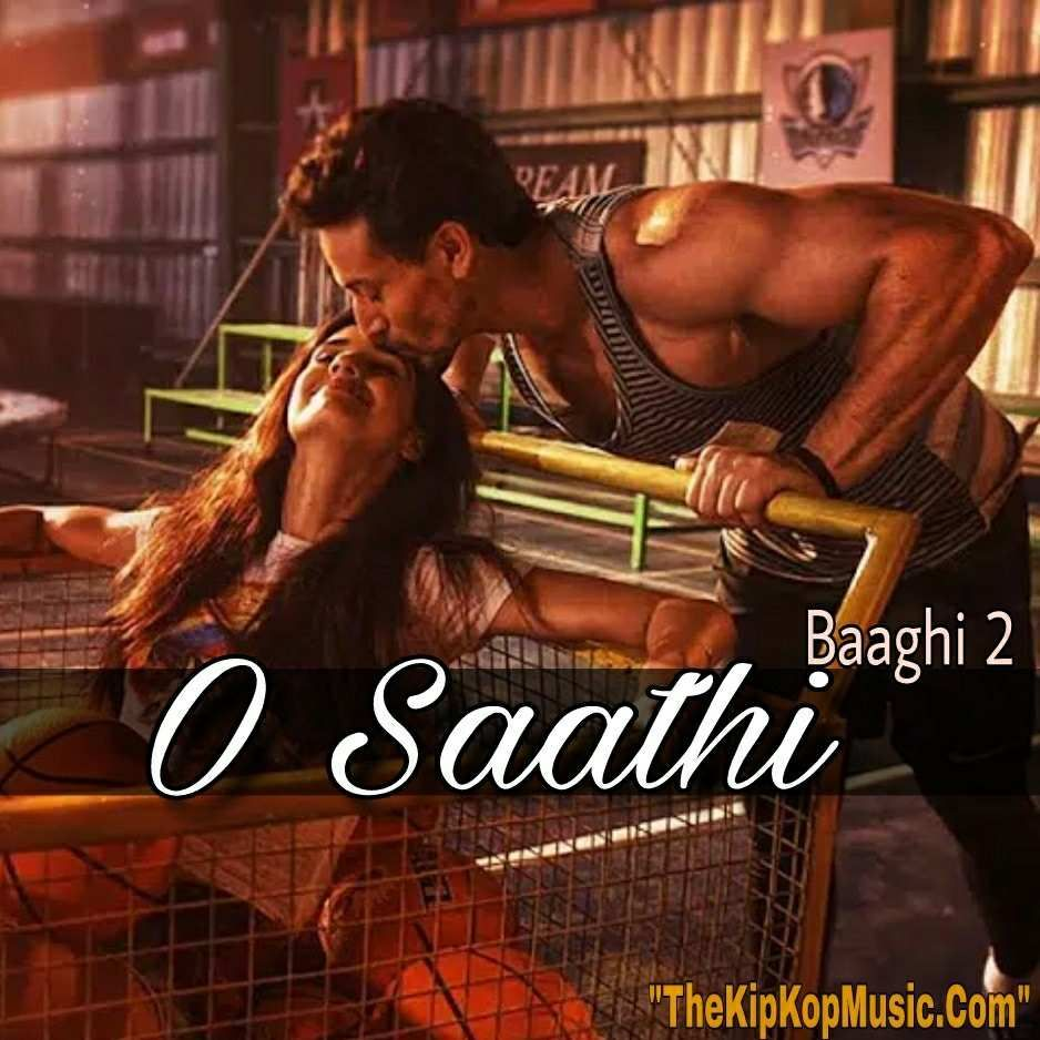 saathi full mp song listen lyrics quotes images baaghi