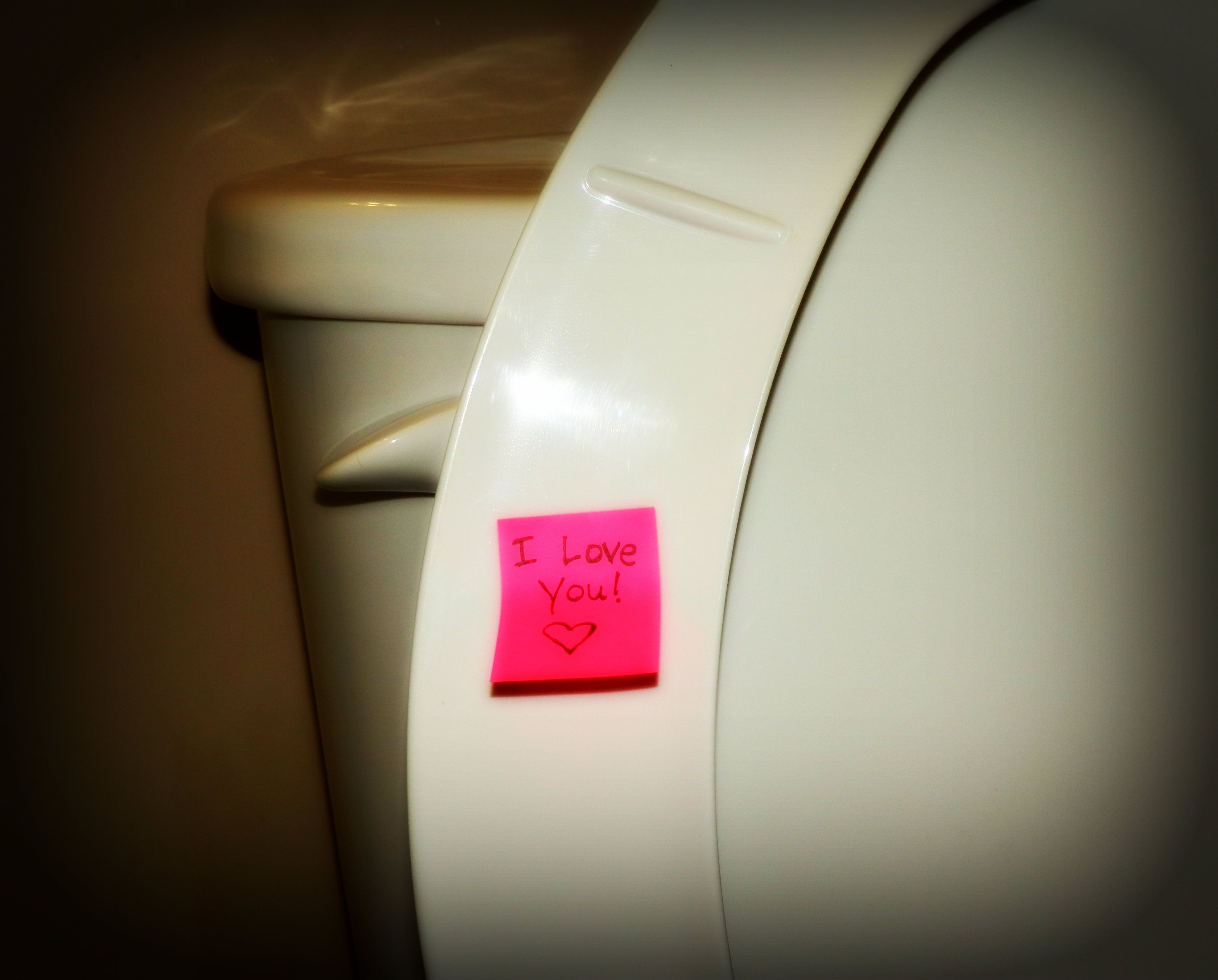 Leave sweet notes in unexpected places like under the toilet seat
