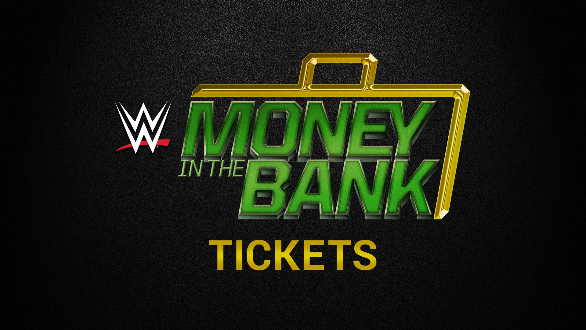 Money In The Bank 2017 Tickets Available Now Wwe Money Wwe Money In The Bank