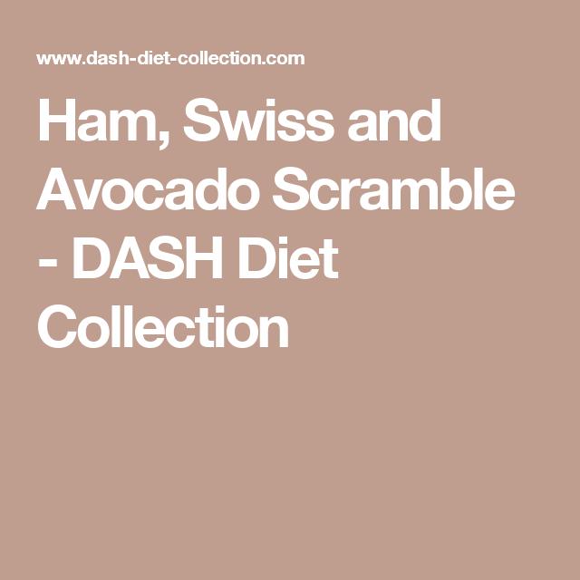 Ham And Avocado Scramble Recipe: Ham, Swiss And Avocado Scramble (With Images)