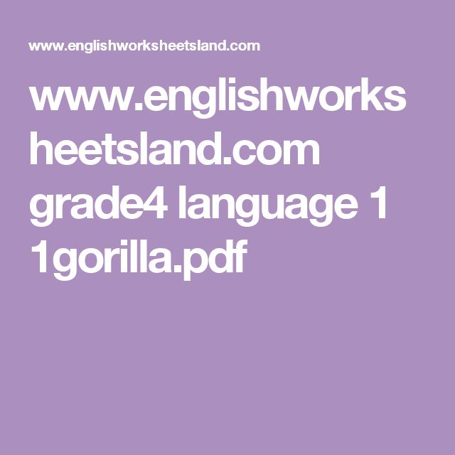 Www Englishworksheetsland Grade4 Language 1 1gorilla Pdf