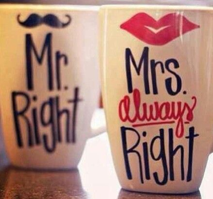 #MrRight #MrsAlwaysRight The Hubby and I for sure. ♡♡♡