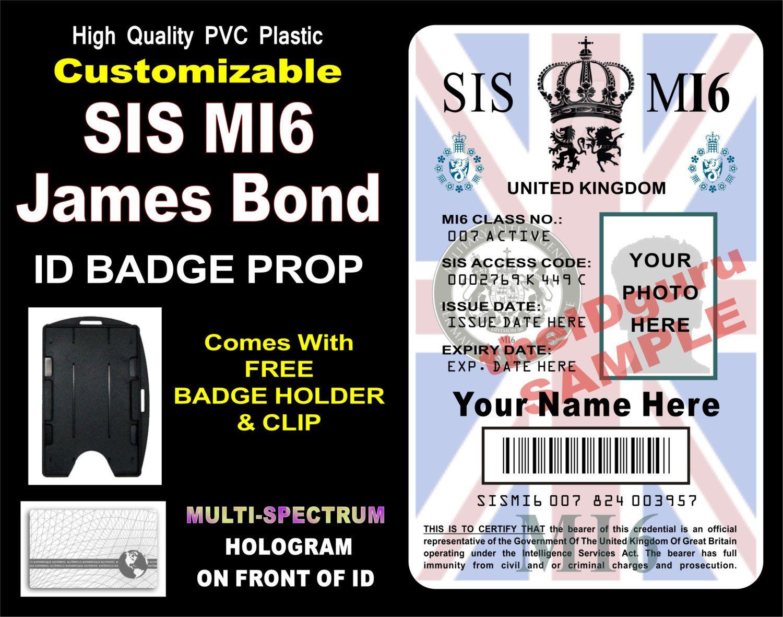 James Bond Sis Mi6 Id Badge Card Prop Custom Printed With Your Info Photo Pvc Plastic Holographic Card Usa Id Card Template Card Template Id Badge
