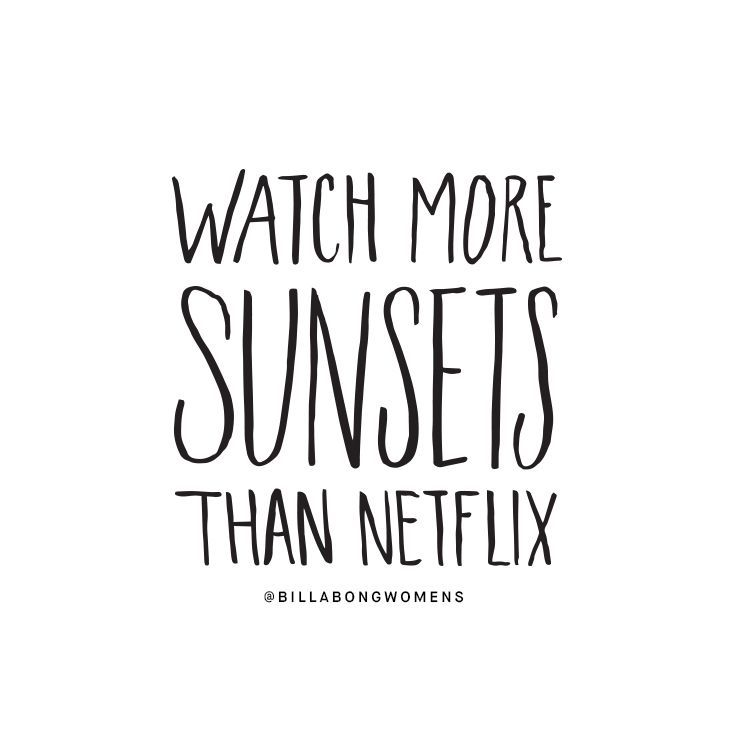 Fancy Sale Watch More Sunsets Than Netflix Quote Quoteoftheday