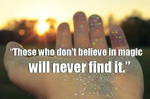 #Believe #in #magic