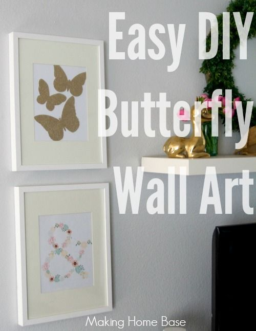 Easy DIY Wall Art for Spring | Pinterest | Diy butterfly, Silhouette ...