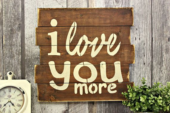 Country Decor Wood Signs Best I Love You Morerustic Decorwood Signcountry Decorwall Decorating Design
