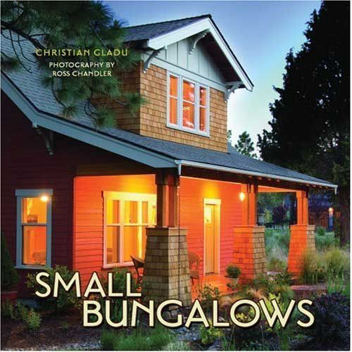 Bungalow In Love: Small Bungalow, Craftsman