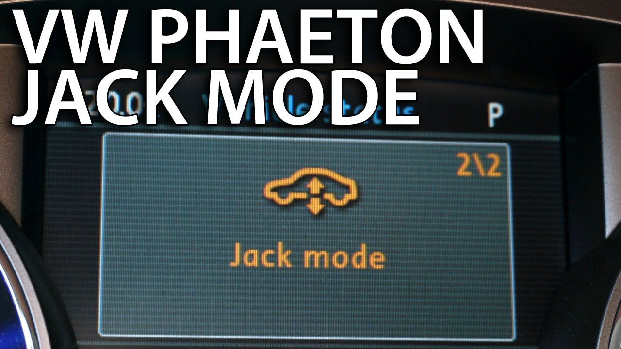 How to enable jack mode in VW Phaeton to change tire
