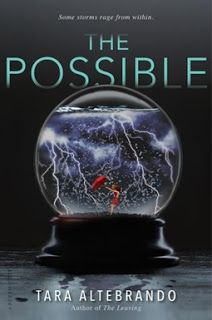 Waiting on Wednesday: The Possible by Tara Altebrando ~ P.S. I love that book!